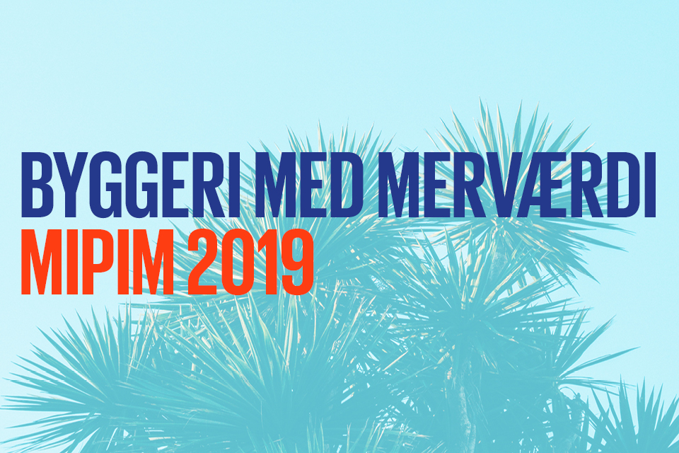 Invitation til debat på MIPIM Cannes 2019